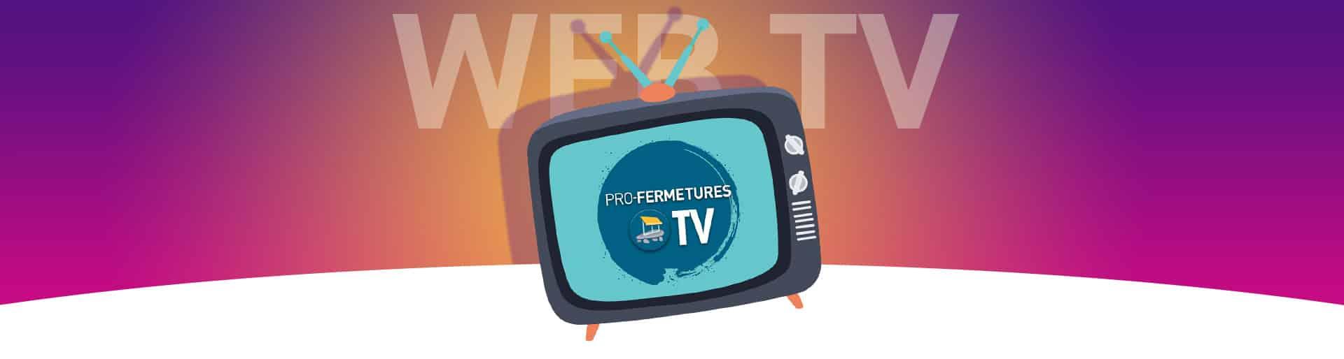 Header page webTV / Pro-Fermetures
